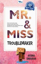 Mr. & Miss Troublemaker