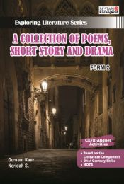 Exploring Literature Series - A Collection of Poems, Short Story and Drama - Form 2