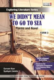 Exploring Literature Series - We Didnt Mean To Go To Sea - Form 3