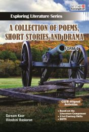 Exploring Literature Series - A Collect of Poems, Short Stories and Drama - Form 4