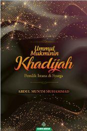 Ummul Mukminin Khadijah
