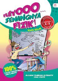 Fuiyooo... Senangnya Fizik Tingkatan 4-5