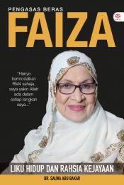Pengasas Beras Faiza - Liku Hidup dan Rahsia Kejayaan + PERCUMA BERAS MOGHUL