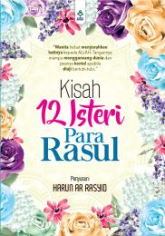 Kisah 12 Isteri Para Rasul