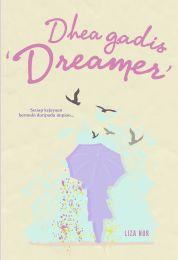 Dhea Gadis 'Dreamer'
