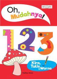 Oh, Mudahnya! 123 Kira, Tulis & Warna