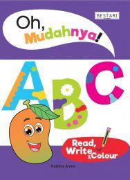 Oh, Mudahnya! ABC Read, Write & Colour