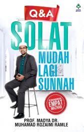 Q & A Solat Lagi Mudah Lagi Sunnah [PRE-ORDER]