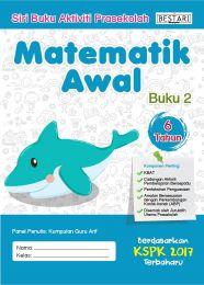 Siri Buku Aktiviti Prasekolah Matematik Awal (MA 2 - 6 Tahun)