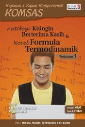 Komsas: Antologi Ku Ingin Berterima Kasih & Novel Formula Termodinamik - Tingkatan 1