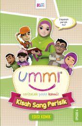 Ummi… Ceritalah Pada Kami: Kisah Sang Perisik- Episod 4 (Edisi Komik)