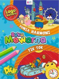 Buku Mewarna Didi & Friends: Dunia Harmoni & Tik Tok