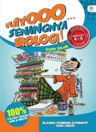 Fuiyoo... Senangnya Biologi Tingkatan 4 - 5!