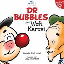 Dr. Bubbles & Wak Kerusi