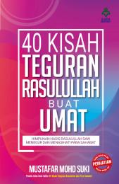 40 Kisah Teguran Rasulullah Buat Umat