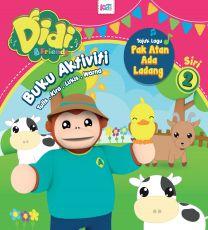 Buku Aktiviti Didi & Friends - Pak Atan Ada Ladang - Siri 2