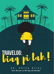 Travelog : Biaq Pi Lah!