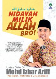 Hidayah Milik Allah, Bro!