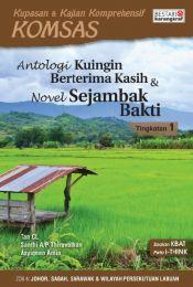 Komsas: Antologi Ku Ingin Berterima Kasih & Novel Sejambak Bakti - Tingkatan 1