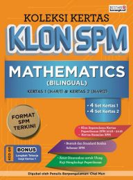 Koleksi Kertas Klon SPM Mathematics (Bilingual)
