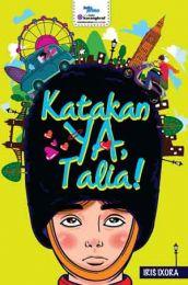 Katakan Ya, Talia!