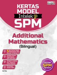 Kertas Model Intelek SPM - Additional Mathematics (Bilingual)