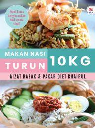 Makan Nasi Turun 10Kg