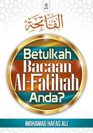 Betulkah Bacaan Al-Fatihah Anda?