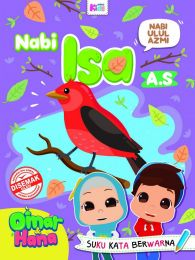 Omar Hana: Nabi Ulul Azmi, Nabi Isa A.S.