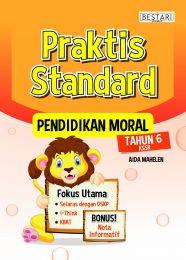 Praktis Standard : Pendidikan Moral Tahun 6