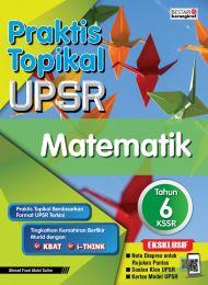 Praktis Topikal UPSR Matematik Tahun 6 (New)