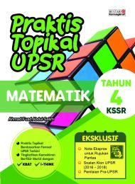 Praktis Topikal UPSR Matematik Tahun 4 (New Cover)