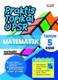 Praktis Topikal UPSR Matematik Tahun 5 (New Cover)