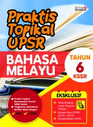 Praktis Topikal UPSR (2019) Bahasa Melayu Tahun 6