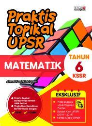 Praktis Topikal UPSR Matematik Tahun 6 (New Cover)
