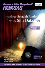 Komsas: Antologi Sejadah Rindu & Novel Silir Daksina - Tingkatan 5 (Bulk)