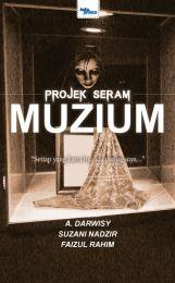 Projek Seram - Muzium