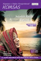 Komsas: Antologi Sejadah Rindu & Novel Tirani - Tingkatan 5