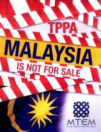 TPPA : Malaysia Is Not For Sale