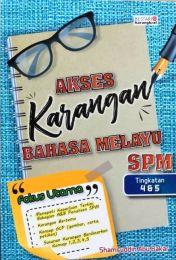 Akses Karangan Bahasan Melayu SPM Tingkatan 4, 5 (2020)